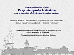 CHARACTERISATION OF THE X-RAY MICROPROBE IN KRAKOW AND PROPERTIES OF THE BEAM FOCUSING SYSTEM